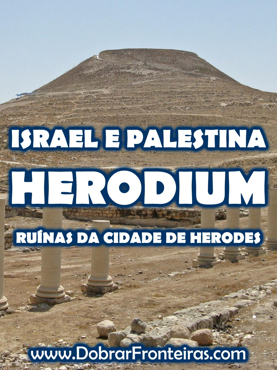 Ruinas do Herodium, Israel