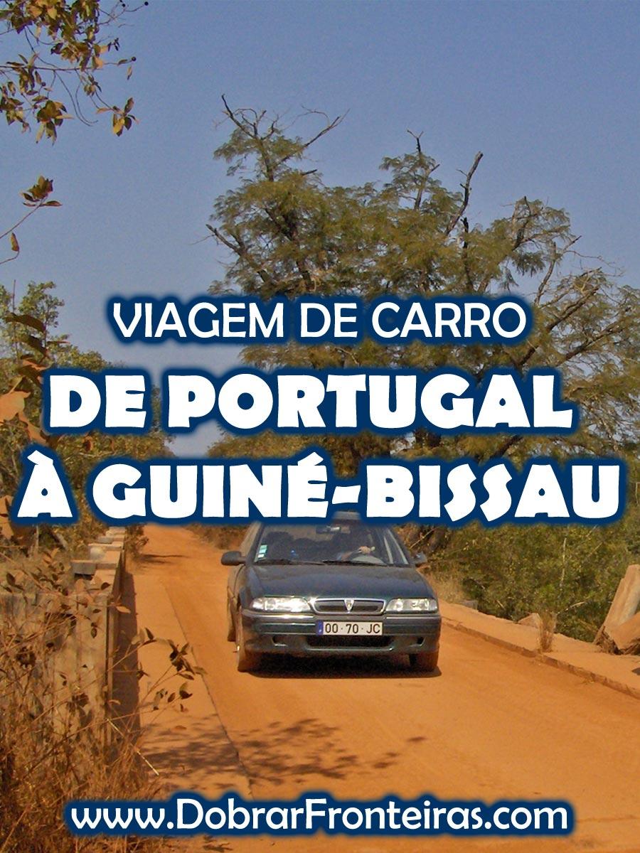 Viagem de carro de Portugal à Guiné-Bissau