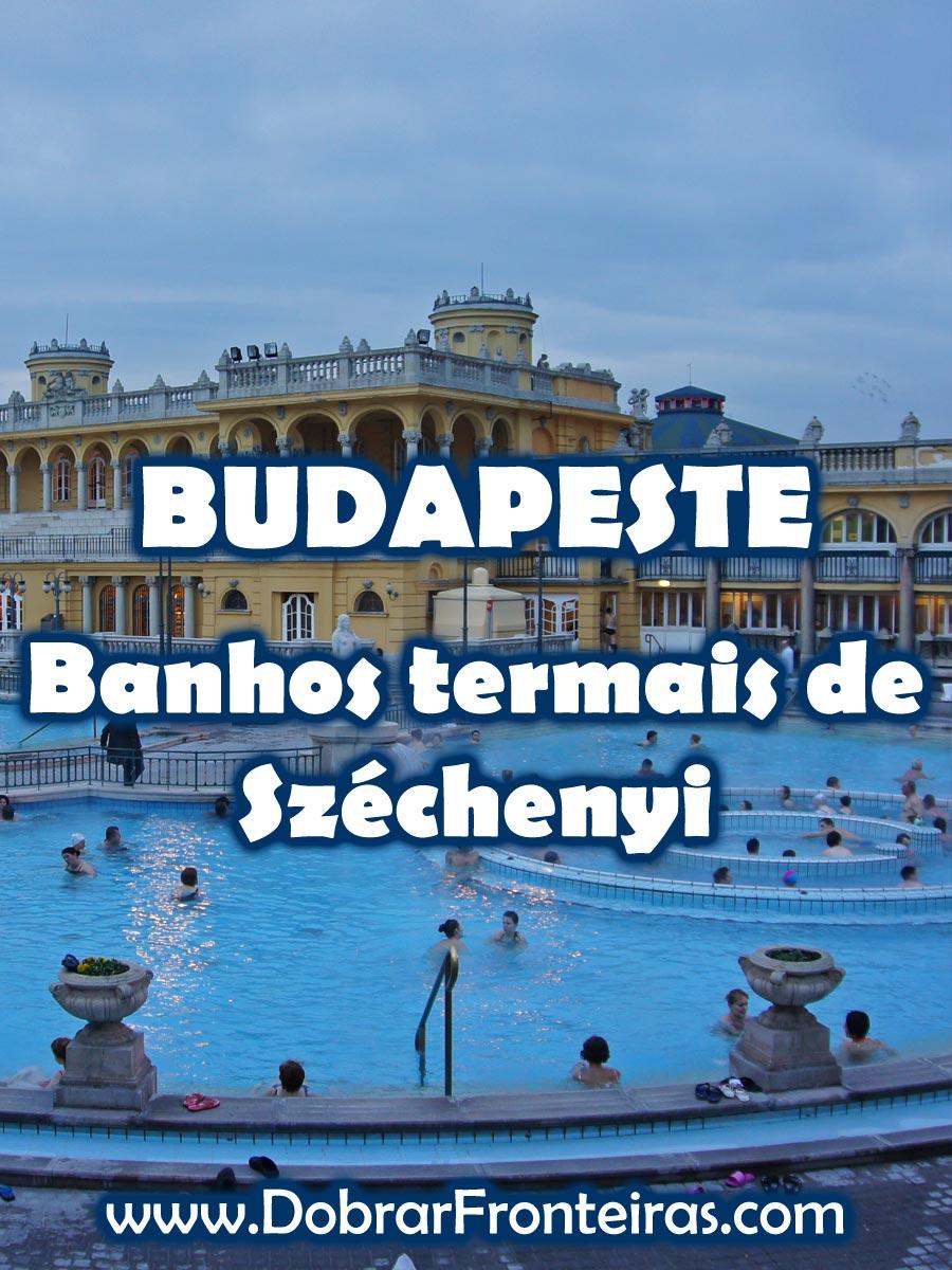 Banhos termais de Széchenyi em Budapeste