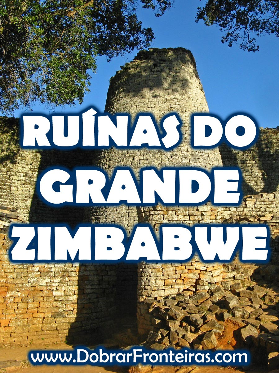ruínas do grande zimbabwe