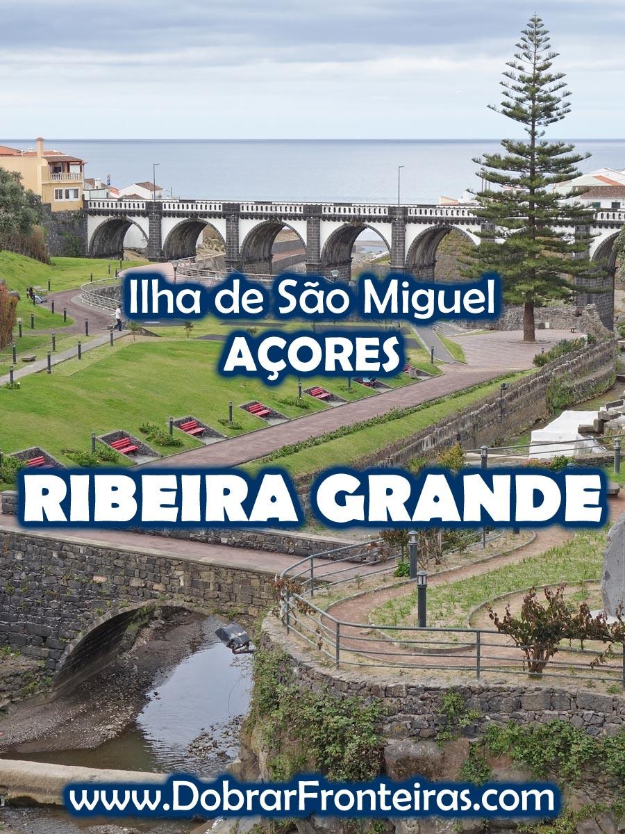 Ribeira Grande - Açores