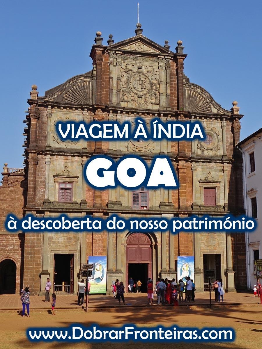 Viagem à Índia - Goa: à descoberta do nosso património